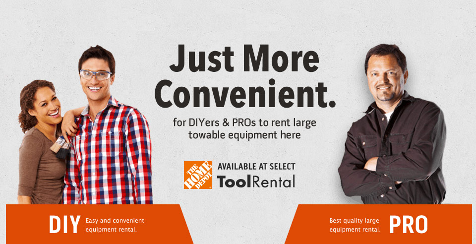 Just More Convenient for DIYers and PROs to rent large towable equipment